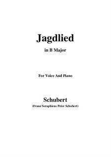 Jagdlied (Hunting Song), D.521: B flat Major by Франц Шуберт