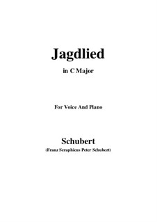 Jagdlied (Hunting Song), D.521: B Major by Франц Шуберт