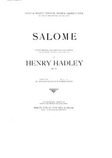 Саломея, Op.55: Саломея by Генри Кимболл Хедли