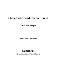 Gebet während der Schlacht (Prayer During Battle), D.171: Для голоса и фортепиано (E Flat Major) by Франц Шуберт