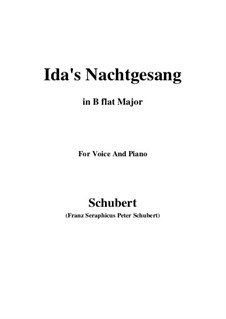 Idens Nachtgesang (Ida's Song to the Night), D.227: B flat Major by Франц Шуберт