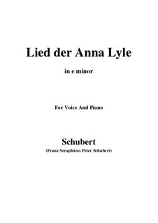Lied der Anne Lyle (Annot Lyle's Song), D.830 Op.85 No.1: E minor by Франц Шуберт