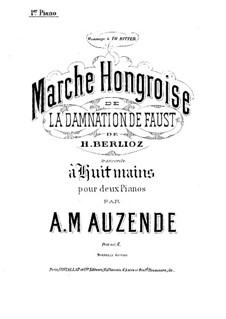 Осуждение Фауста, H.111 Op.24: Венгерский марш, для двух фортепиано в восемь рук – партия первого фортепиано by Гектор Берлиоз