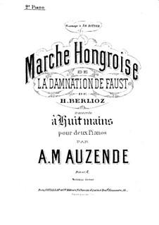 Осуждение Фауста, H.111 Op.24: Венгерский марш, для двух фортепиано в восемь рук – партия второго фортепиано by Гектор Берлиоз