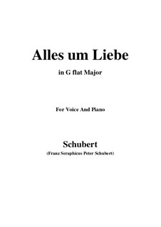 Alles um Liebe (All for Love), D.241: G flat Major by Франц Шуберт
