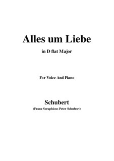 Alles um Liebe (All for Love), D.241: D flat Major by Франц Шуберт