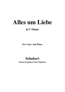 Alles um Liebe (All for Love), D.241: До мажор by Франц Шуберт