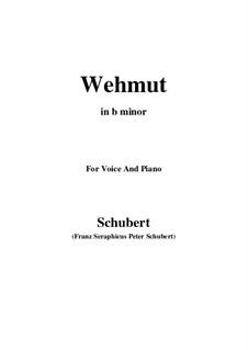Wehmut (Melancholy), D.772 Op.22 No.2: B minor by Франц Шуберт
