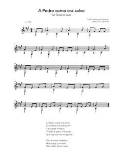 A Pedro como era calvo: For guitar solo (A Major) by folklore
