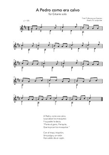 A Pedro como era calvo: For guitar solo (D Major) by folklore