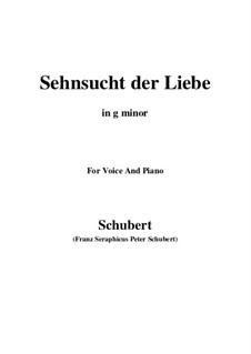 Sehnsucht der Liebe (Love's Yearning), D.180: G minor by Франц Шуберт