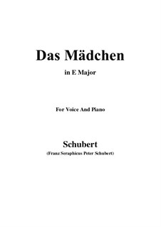 Das Mädchen (The Maiden), D.652: E Major by Франц Шуберт