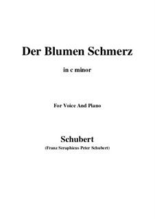 Der Blumen Schmerz (The Flowers Pain), D.731 Op.173 No.4: C minor by Франц Шуберт