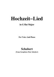 Hochzeitslied (Wedding Song), D.463: G flat Major by Франц Шуберт