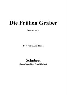 Die frühen Gräber (The Early Graves), D.290: E minor by Франц Шуберт
