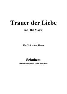 Trauer der Liebe (Love's Sorrows), D.465: G flat Major by Франц Шуберт
