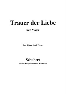 Trauer der Liebe (Love's Sorrows), D.465: B Major by Франц Шуберт