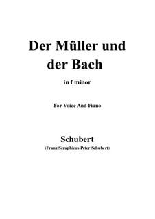 No.19 Мельник и ручей: Для голоса и фортепиано (F minor) by Франц Шуберт