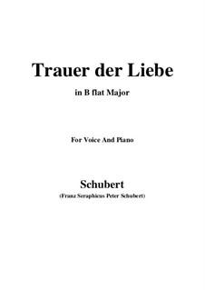 Trauer der Liebe (Love's Sorrows), D.465: B flat Major by Франц Шуберт