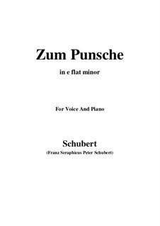 Zum Punsche (In Praise of Punch), D.492: E flat minor by Франц Шуберт
