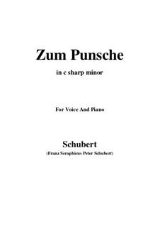 Zum Punsche (In Praise of Punch), D.492: C sharp minor by Франц Шуберт