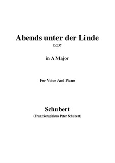 Abends unter der Linde (Evening Beneath the Linden Tree), D.237: Ля мажор by Франц Шуберт