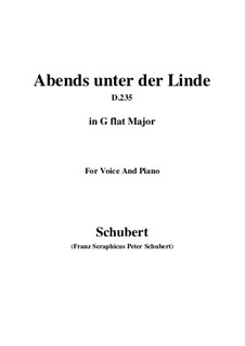 Abends unter der Linde (Evening Beneath the Linden Tree), D.235: G flat Major by Франц Шуберт