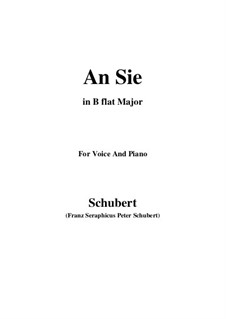 An Sie (To Her), D.288: B flat Major by Франц Шуберт