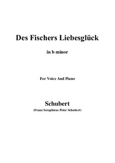 Des Fischers Liebesglück (The Fisherman's Luck in Love), D.933: For voice and piano (b minor) by Франц Шуберт