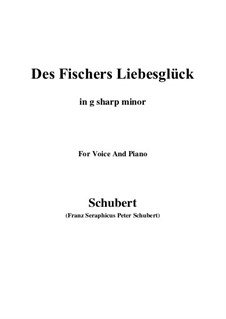 Des Fischers Liebesglück (The Fisherman's Luck in Love), D.933: For voice and piano (g sharp minor) by Франц Шуберт