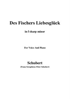 Des Fischers Liebesglück (The Fisherman's Luck in Love), D.933: For voice and piano (f sharp minor) by Франц Шуберт