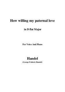 Самсон, HWV 57: How willing my paternal love (D flat Major) by Георг Фридрих Гендель