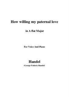 Самсон, HWV 57: How willing my paternal love (A flat Major) by Георг Фридрих Гендель