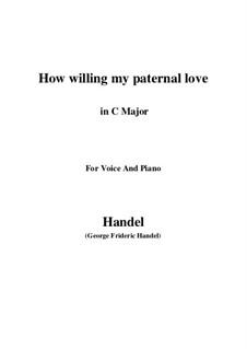 Самсон, HWV 57: How willing my paternal love (C Major) by Георг Фридрих Гендель