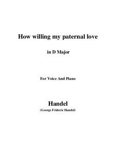Самсон, HWV 57: How willing my paternal love (D Major) by Георг Фридрих Гендель