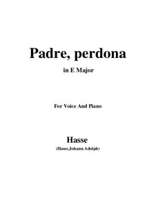 Demofoonte: Padre, perdona by Иоганн Адольф Гассе