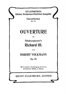 Ричард III. Увертюра, Op.68: Ричард III. Увертюра by Роберт Фолькманн