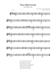 Four white horses: For guitar solo (A Major) by folklore