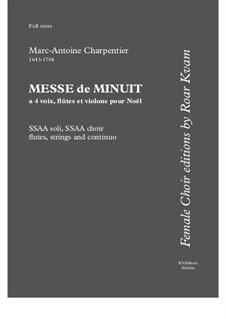 Messe de Menuit pur Noël (SSAA soli, SSAA choir, flutes, strings and continuo): Партитура by Марк-Антуан Шарпантье