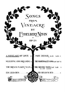 Songs from Vineacre, Op.28: No.1 A Necklace of Love by Ethelbert Woodbridge Nevin