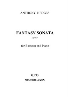 Fantasy Sonata for Bassoon and Piano, Op.104: Партитура by Anthony Hedges