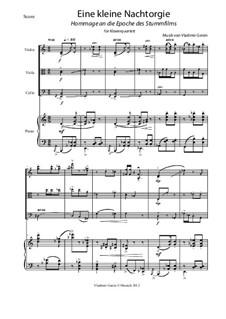 Eine kleine Nachtorgie (Hommage an die Epoche des Stummfils): Für Klavierquartett by Vladimir Genin