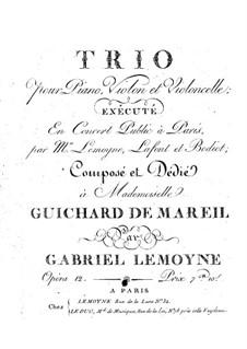 Фортепианное трио соль мажор, Op.12: Фортепианное трио соль мажор by Габриэль Лемуан