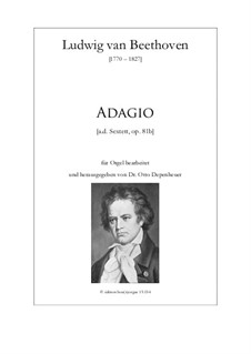 Секстет ми-бемоль мажор, Op.81b: Adagio, für Orgel by Людвиг ван Бетховен
