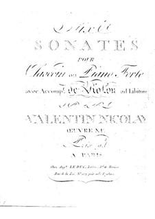 Шесть сонат для клавесина (или фортепиано) и скрипки ad libitum, Op.11: Партии by Николаи Валентино