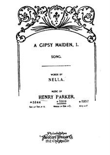 A Gipsy Maiden, I: A Gipsy Maiden, I by Henry Parker