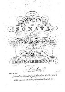 Три фортепианные сонаты, Op.1: Соната No.1 by Фридрих Калькбреннер