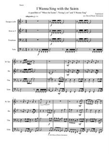 I wanna sing with the saints: Для квартета медных духовых by folklore