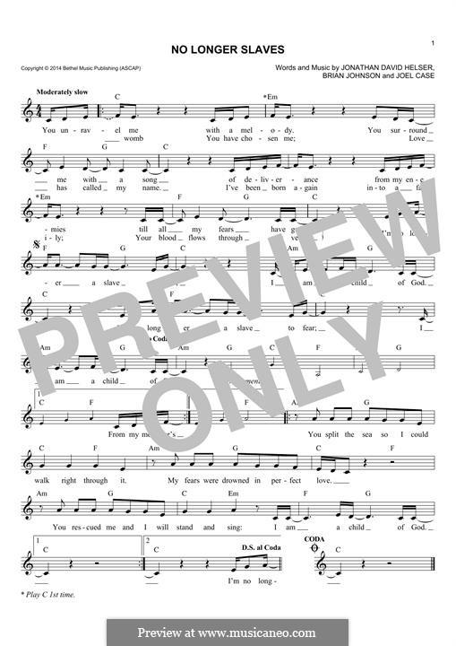 No Longer Slaves (Bethel Music): Мелодия by Brian Johnson, Joel Case, Jonathan David Helser