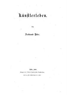 Künstlerleben: Часть I by Фердинанд фон Хиллер